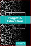 Piaget and Education Primer 9780820472614