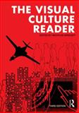The Visual Culture Reader 3rd Edition