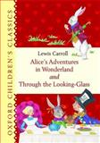 Alice's Adventures in Wonderland and Through the Looking-Glass 9780192792631