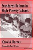 Standards Reform in High-Poverty Schools 9780807742631
