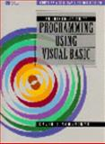 An Introduction to Programming Using Visual Basic 9780131912632