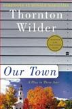 Our Town 1st Edition