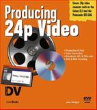 Producing 24p Video 9781578202638