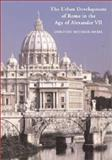 The Urban Development of Rome in the Age of Alexander VII 9780521772648