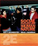 Social Psychology and Human Nature, Brief Version 2nd Edition