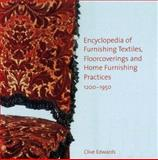 Encyclopedia of Furnishing Textiles, Floorcoverings and Home Furnishing Practices, 1200-1950 9780754632658