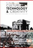 Culture, Technology and Creativity in the Late Twentieth Century 9780861962662