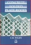 Concrete Folded Plate Roofs 9780340662663