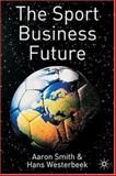 The Sport Business Future 9781403912671