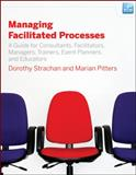 Managing Facilitated Processes 9780470182673