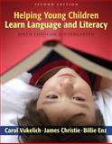 Helping Young Children Learn Language and Literacy 9780205532674