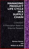 Managing Product Life Cycle in a Supply Chain 9780387232683