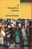 A Population History of the United States 9780521782685