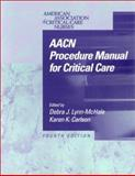 AACN Procedure Manual for Critical Care 9780721682686