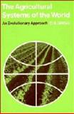 The Agricultural Systems of the World 9780521202695
