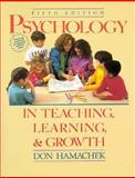 Psychology in Teaching, Learning and Growth 9780205152698