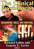 The Clinical Psychologist 9780202362700