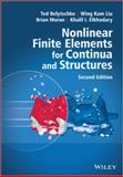 Nonlinear Finite Elements for Continua and Structures 2nd Edition