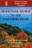 Seasonal Guide to the Natural Year 0th Edition