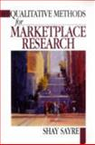 Qualitative Methods for Marketplace Research 1st Edition