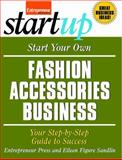Start Your Own Fashion Accessories Business 9781599182704