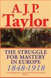 The Struggle for Mastery in Europe, 1848-1918