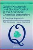 Quality Assurance and Quality Control in the Analytical Chemical Laboratory 9781420082708