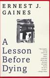 A Lesson before Dying 1st Edition