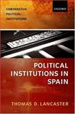 The Spanish Political System 9780198782711
