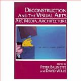 Deconstruction and the Visual Arts 9780521442718