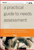 A Practical Guide to Needs Assessment 9780787982720