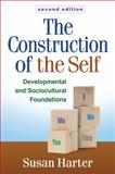 The Construction of the Self, Second Edition 2nd Edition