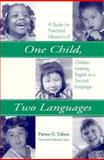 One Child, Two Languages 9781557662729