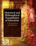 Historical and Philosophical Foundations of Education 5th Edition
