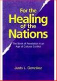 For the Healing of the Nations 9781570752735