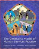 The Generalist Model of Human Services Practice