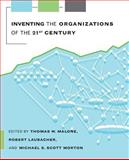 Inventing the Organizations of the 21st Century 9780262632737