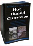 Builder's Guide to Hot/Humid Climates 9780975512739