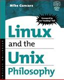 Linux and the Unix Philosophy 2nd Edition