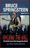 Rocking the Wall