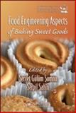 Food Engineering Aspects of Baking Sweet Goods 9781420052749