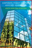 Corporate Power in Global Agrifood Governance 9780262012751