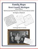 Family Maps of Kent County, Michigan, Deluxe Edition 9781420312751