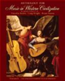 Anthology for Music in Western Civilization, Volume II 1st Edition