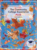 The Community College Experience PLUS 2nd Edition