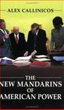 The New Mandarins of American Power 9780745632759