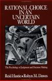 Rational Choice in an Uncertain World 9780761922759