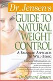 Dr. Jensen's Guide to Natural Weight Control 9780658002762