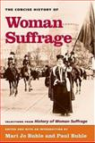 Concise History of Woman Suffrage 9780252072765