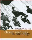 Wadsworth Classic Readings in Sociology 5th Edition